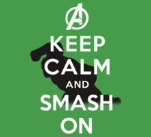 Keep Calm And Smash On by Cemre61