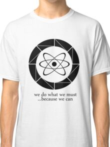 Aperture - Because We Can Classic T-Shirt
