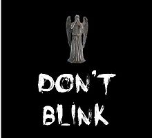 Don't Blink by catheriness