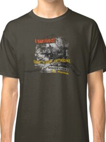 I SURVIVED GREAT ALASKA EARTHQUAKE W/ AK SILHOUETTE Classic T-Shirt