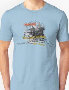 I SURVIVED GREAT ALASKA EARTHQUAKE W/ AK SILHOUETTE Unisex T-Shirt