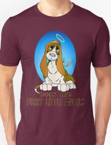 Dogs are Four legged Angels T-Shirt