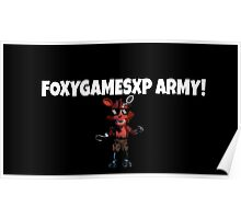 FoxyGamesXP Army! Poster