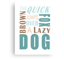 Pangram Typography Canvas Print