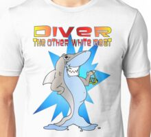 Diver the other White Meat Unisex T-Shirt