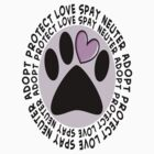 Animal Spay Neuter Adopt T-Shirt by gailg1957