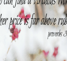 Proverbs Above Rubies Sticker