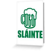 Green irish beer sláinte Greeting Card