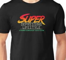Super Depressing Lifestyle Unisex T-Shirt