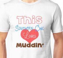 Southern Girl Loves Muddin' Unisex T-Shirt