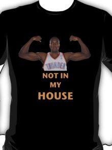 Serge Ibaka Not in my House T-Shirt