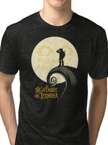 The Nightmare on Termina Tri-blend T-Shirt