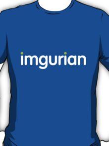 imgurian (large white text) T-Shirt