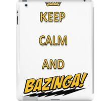 Keep calm and bazingaaa! iPad Case/Skin