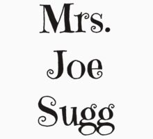 Mrs. Joe Sugg by BaileyLisa