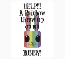 HELP!!! A Rainbow threw up on my BUNNY! Kids Tee