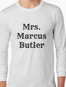 Mrs. Marcus Butler Long Sleeve T-Shirt
