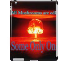 Famous humourous quotes series: Atomic mushroom explosion  iPad Case/Skin