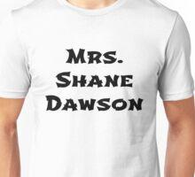 Mrs. Shane Dawson Unisex T-Shirt