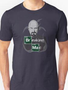 Breaking Mac T-Shirt