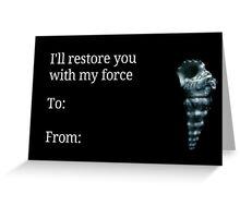 Of Mice & Men: Restoring Force card Greeting Card