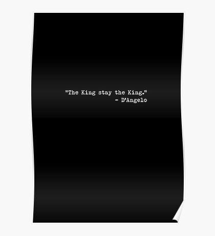 """The Wire - """"The King stay the King."""" Poster"""