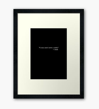 "The Wire - ""A man must have a code."" Framed Print"