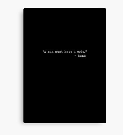 "The Wire - ""A man must have a code."" Canvas Print"