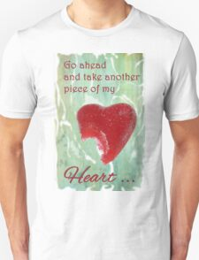 Take a Piece of my Candy Heart T-Shirt