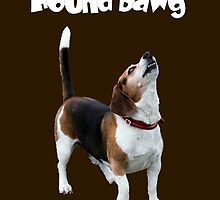 Hound Dawg Howling Beagle Funny  by SmilinEyes