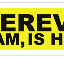 WHEREVER Bumper Sticker - Yellow Sticker
