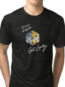We are up all night to get Lucky Tri-blend T-Shirt