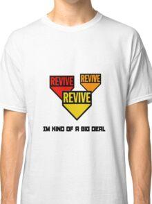 Im kind of a big deal Classic T-Shirt