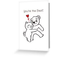 You're the Best Cat and Bear Valentine's Day Card Greeting Card