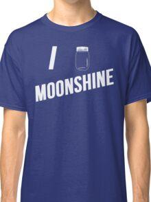I Love Moonshine Classic T-Shirt