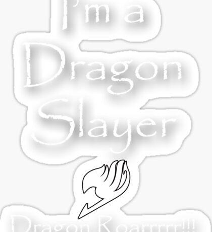 The Dragon Slayer Sticker
