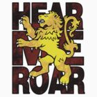 House Lannister: Hear Me Roar by Digital Phoenix Design