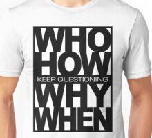 QUESTIONING Unisex T-Shirt
