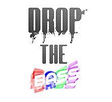 Dubstep - Drop The Bass Photographic Print