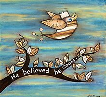 He Believed He Could by Lisafrancesjudd