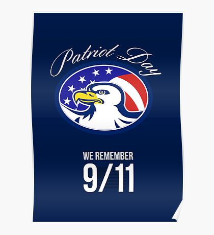 Patriot Day We remember 911 Poster Card Poster