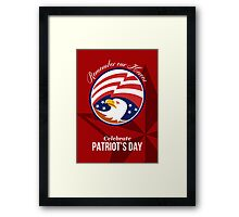 Remember Our Heroes Celebrate Patriots Day Poster Framed Print