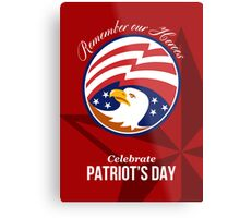 Remember Our Heroes Celebrate Patriots Day Poster Metal Print