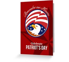 Remember Our Heroes Celebrate Patriots Day Poster Greeting Card