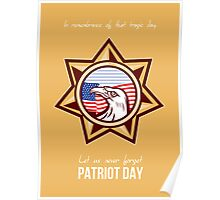 Let us Never Forget Patriot Day Poster Card Poster