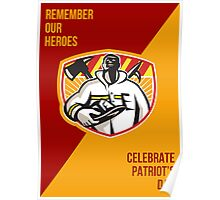 Remember Our Heroes Celebrate Patriot Day Poster Poster