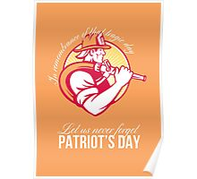 Fireman Let Us Never Forget Patriot Day Poster Poster