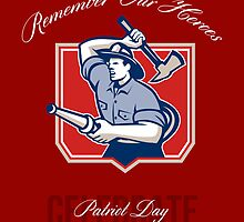 Fireman Remember Our Heroes Poster by patrimonio