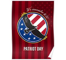We Remember 911 Patriot Day Retro Poster Poster