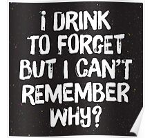 Drink to forget Poster